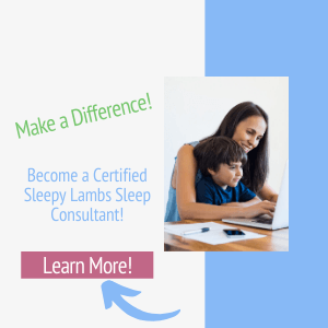 Become a Certified Sleepy Lambs Sleep Consultant